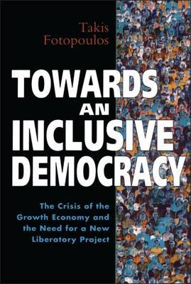 Towards an Inclusive Democracy by Takis Fotopoulos image