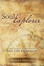 Soul Explorer by Patricia S McGivern image