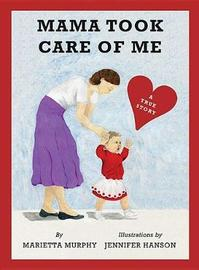 Mama Took Care of Me by Marietta Murphy image