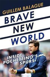 Brave New World by Guillem Balague