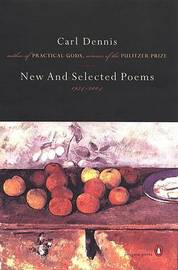 New and Selected Poems, 1974-2004 by Carl Dennis image