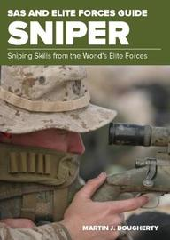 SAS and Elite Forces Guide Sniper by Martin Dougherty