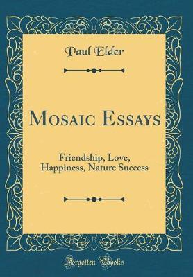 Mosaic Essays by Paul Elder image