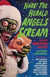 Hark! The Herald Angels Scream by Christopher Golden