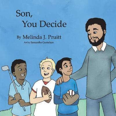 Son You Decide by Melinda Pruitt image