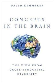 Concepts in the Brain by David Kemmerer