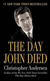 The Day John Died by Christopher P Andersen image