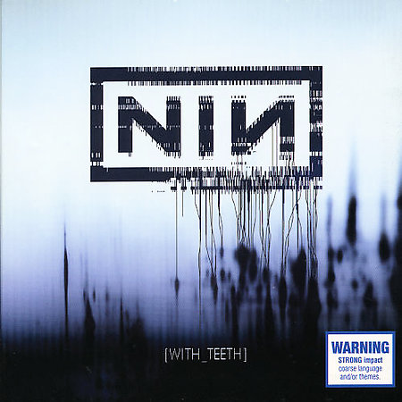 With Teeth by Nine Inch Nails image