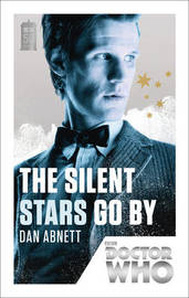 Doctor Who: The Silent Stars Go By by Dan Abnett image
