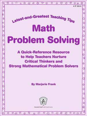 critical thinking essence for teaching mathematics and mathematical problem solving skills Welcome different strategies for solving the problem encourage divergent thinking 5 observe children as they work in order monitor their  your participation as an active learner will further reinforce the critical-thinking skills you teach above all, encourage your students to see themselves as thinkers  81 fresh & fun critical.