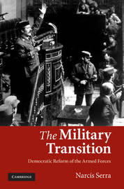 The Military Transition by Narcis Serra