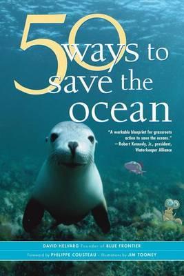 50 Simple Ways to Save the Ocean by David Helvarg image