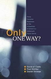 Only One Way? by Gavin D'Costa