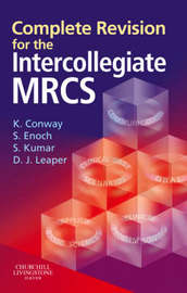 Complete Revision for the Intercollegiate MRCS by Kevin Conway image