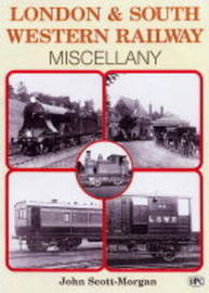 London and South Western Railway Miscellany by John Scott Morgan image