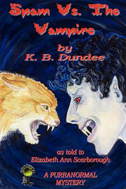 Spam Vs. the Vampire by K.B. Dundee