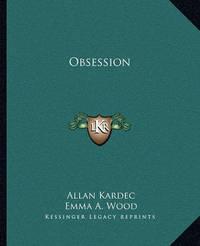 Obsession by Allan Kardec