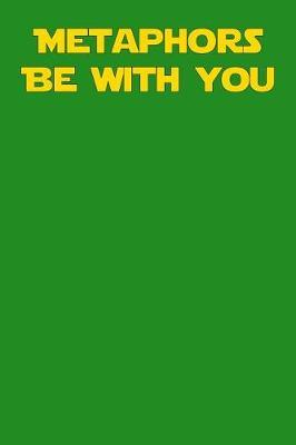 Metaphors Be with You by Jackie Treasure