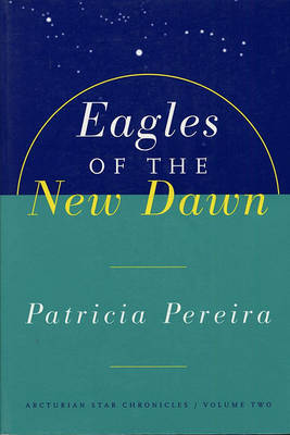 Eagles Of The New Dawn by Patricia Pereira image