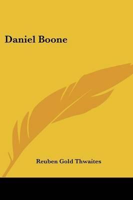 Daniel Boone by Reuben Gold Thwaites image