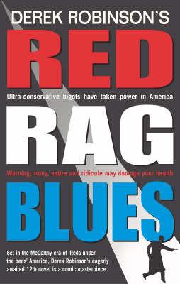 Red Rag Blues by Derek Robinson