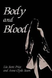 Body and Blood by Lia Scott Price image