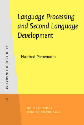 Language Processing and Second Language Development by Manfred Pienemann