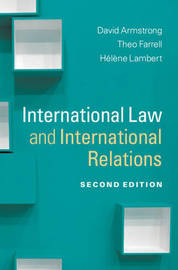 Themes in International Relations by David Armstrong
