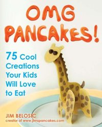 OMG Pancakes! by Jim Belosic