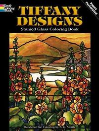 Tiffany Designs Stained Glass Coloring Book by Albert G. Smith