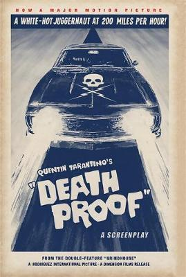 Death Proof by Quentin Tarantino