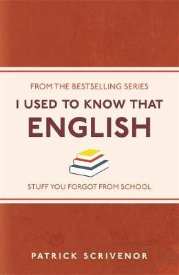 I Used to Know That by Patrick Scrivenor