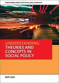 Understanding theories and concepts in social policy by Ruth Lister image