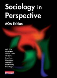 Sociology in Perspective AQA Edition Student Book by Mark Kirby image