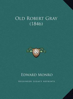 Old Robert Gray (1846) Old Robert Gray (1846) by Edward Monro image