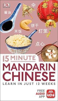 15 Minute Mandarin Chinese by DK