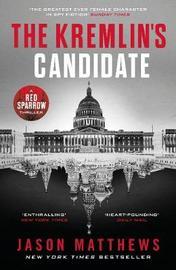 The Kremlin's Candidate by Jason Matthews