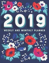 2019 Weekly and Monthly Planner by Artprintly Books