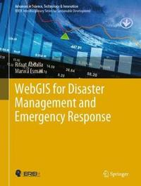 WebGIS for Disaster Management and Emergency Response by Rifaat Abdalla