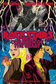 Rockstars Volume 2: Children of the Beast by Joe Harris