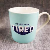 Yes Studio Mug - 110% Tired image