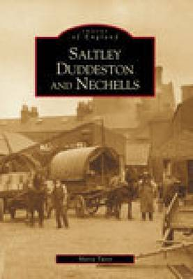 Saltley, Duddeston and Nechells by Maria Twist