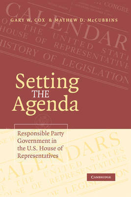 Setting the Agenda by Gary W Cox