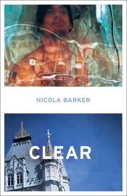 Clear by Nicola Barker image