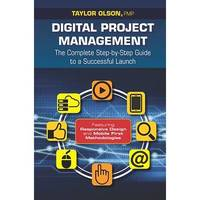 Digital Project Management by Taylor Olson