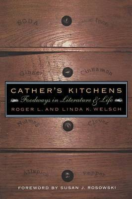 Cather's Kitchens by Roger L Welsch image