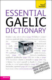 Essential Gaelic Dictionary: Teach Yourself by Boyd Robertson