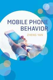 Mobile Phone Behavior by Zheng Yan