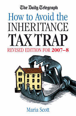 """The """"Daily Telegraph"""" How to Avoid the Inheritance Tax Trap by Maria Scott"""