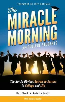 The Miracle Morning for College Students by Hal Elrod